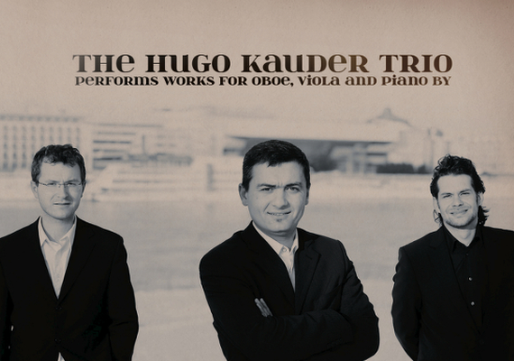 performs works for oboe, viola and piano by H. Kauder, A. Klughardt and R. Kahn. <a href='https://www.jpc.de/jpcng/classic/detail/-/art/Hugo-Kauder-Trio/hnum/3279070'>&nbsp;more info</a>
